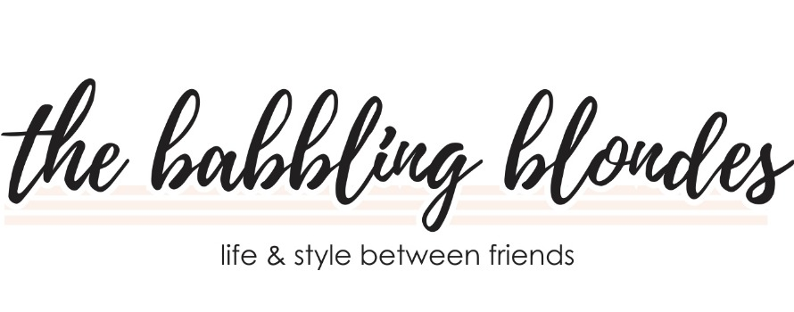 the babbling blondes - life & style between friends