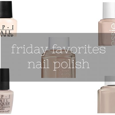favorite nail polishes