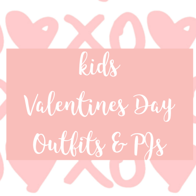 kids Valentines Day outfits and pajamas